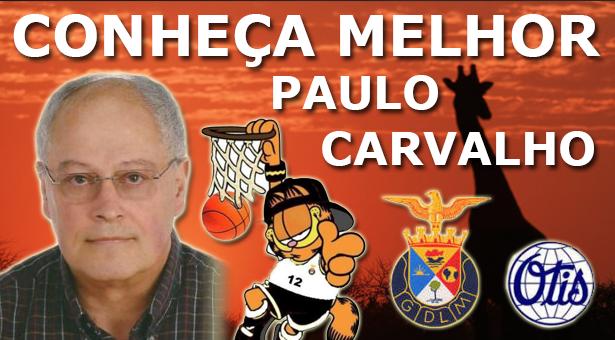 """Entrevista """"Conheça Melhor"""" – Paulo Carvalho"""
