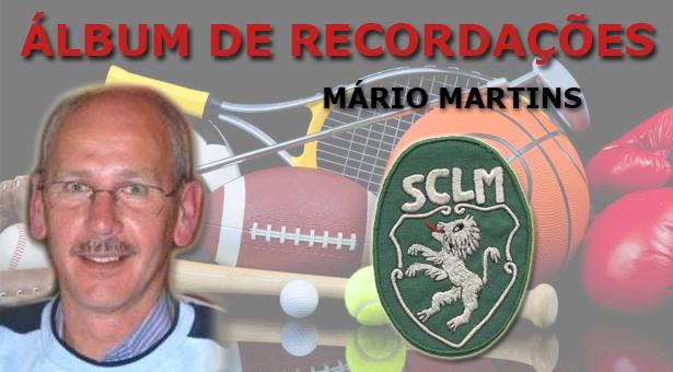 Álbum de Recordações - Mário Martins (Sporting L. Marques)
