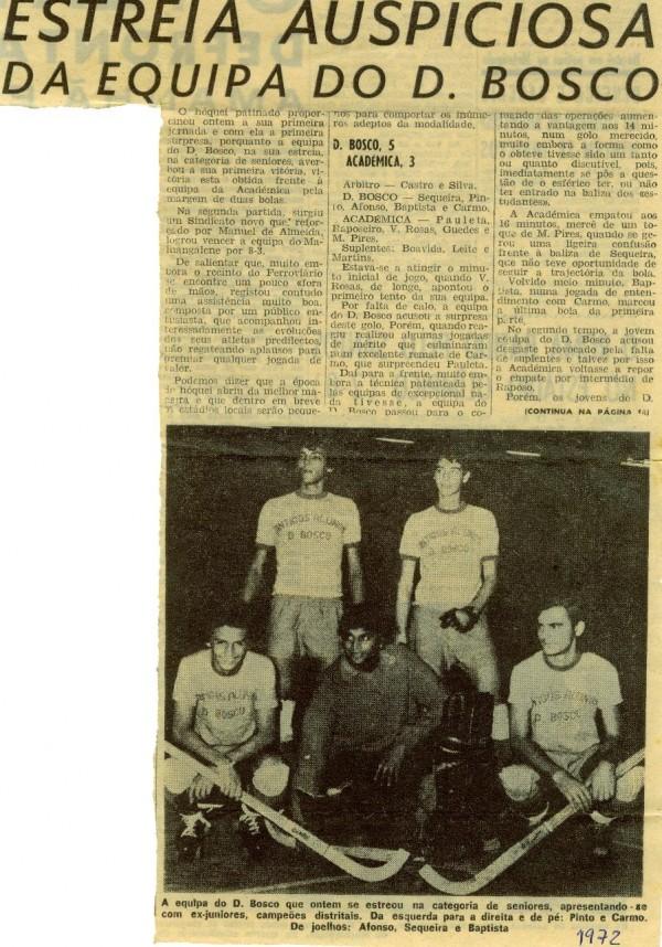 Hóquei Patins - Estreia auspiciosa dos seniores do D. Bosco... decorria o ano de 1972!