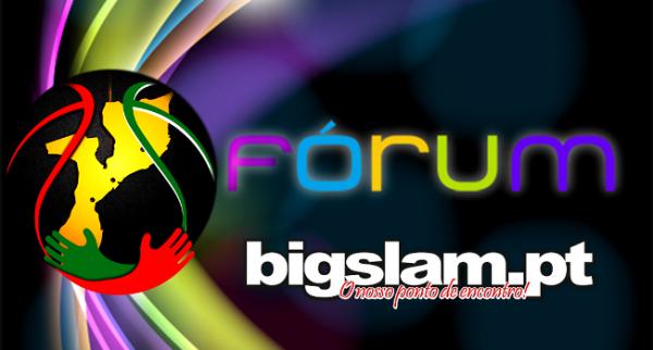 Fórum Discussão do BigSlam!