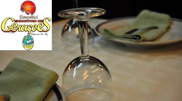 """JANTAR do """"Encontro de Gerações"""" – 20H30 (Sábado 21.09.2013) - Restaurante"""