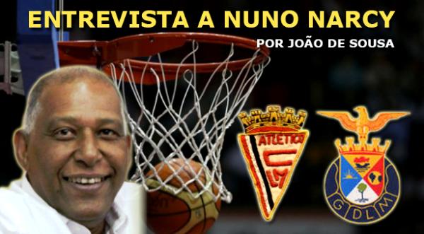 Nuno Narcy do Atlético de LM para a Seleção Nacional de Basquetebol... – Por João de Sousa