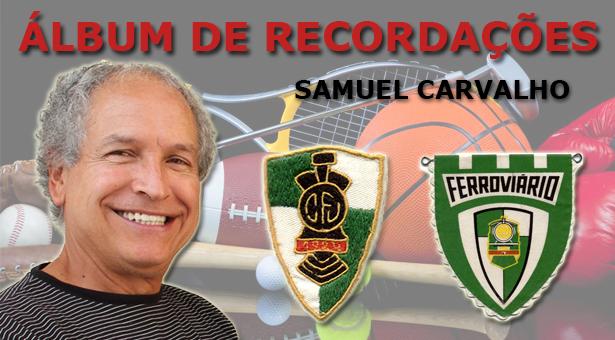 Álbum de Recordações – Samuel Carvalho