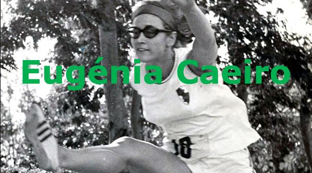 Atletismo: Eugénia Caeiro -