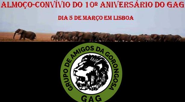 ALMOÇO-CONVÍVIO DO 10º ANIVERSÁRIO DO GAG - 5 de Março em Lisboa