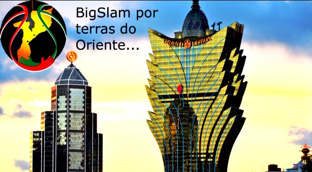 BigSlam por terras do Oriente...  - Viagem Lisboa/Macau
