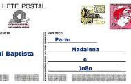 Bilhete Postal para a Madalena e João -
