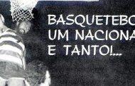 ADIVINHA QUEM SÃO! – Basquetebol um nacional e tanto...