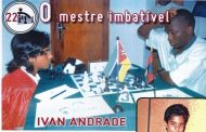 Estrelas de Moçambique (22) – Ivan Andrade – Xadrez