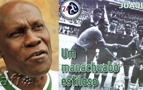 Estrelas de Moçambique (24) – Joquim João – Futebol