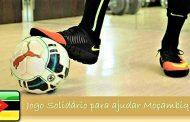 Jogo solidário por Moçambique na Figueira da Foz - Dia 6 de ABRIL
