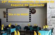 10º Almoço convívio da malta da Esquina da Mobilarte - Dia 4 de MAIO