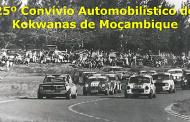 25º Convívio Automobilístico do Kokwanas de Moçambique - Sábado 11 de Maio de 2019