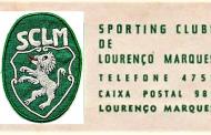 Sporting Clube de Lourenço Marques - Uma breve história no 99º aniversário da sua fundação - 6 de Maio de 1920