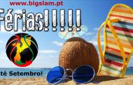 BigSlam vai de férias o mês de agosto!