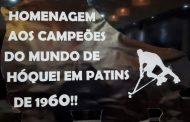 ALMOÇO DE HOMENAGEM AOS CAMPEÕES DO MUNDO DE HÓQUEI EM PATINS DE 1960