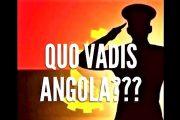 """""""Quo Vadis"""" ANGOLA? (parte 2) -"""