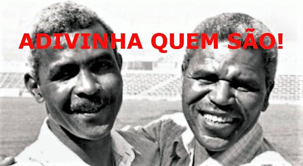 ADIVINHA QUEM SÃO! – Dois futebolistas de eleição…