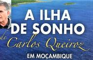 A ilha de sonho de Carlos Queiroz em Moçambique