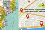 Onde moravas tu em Moçambique? Será que nos vamos reencontrar?