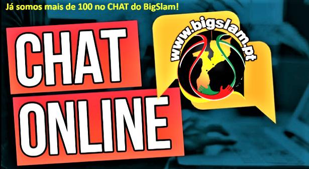CHAT do BigSlam supera já os 100 registos...