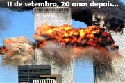 11 de setembro de 2001: 20 anos depois lembras-te onde estavas tu nesse dia?