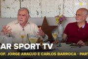 BAR SPORT TV com Prof. Jorge Araújo e Carlos Barroca - Parte 1