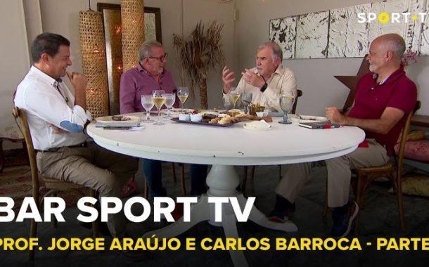 BAR SPORT TV com Prof. Jorge Araújo e Carlos Barroca - Parte 2